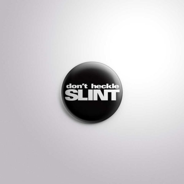 Don't Heckle Slint